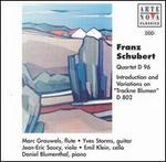"Schubert: Quartet D96/Introduction & Variations on ""Trockne Blumen"" D802"
