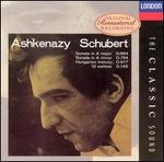 Schubert: Sonata in A major, D. 664; Sonata in A minor, D. 784; Hungarian Melody, D. 817