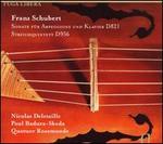 Schubert: Sonate für Arpeggione und Klavier D821; Streichquintett D956