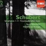 Schubert: Symphonies 1-4; Rosamunde ballet music