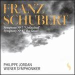 "Schubert: Symphonies Nos. 7 ""Unfinished"" & 8 ""The Great"""