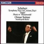 "Schubert: Symphony No. 4 in C minor, D 417 ""Tragic""; Music to ""Rosamunde"""