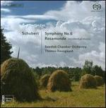 Schubert: Symphony No. 6; Rosamunde (Incidental Music)