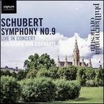 Schubert: Symphony No. 9 - Live in Concert