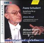 Schubert: Symphony No. 9; Strauss: Fr�hlingsstimmen