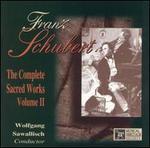 Schubert: The Complete Sacred Works, Vol. 2 - Adolf Dallapozza (tenor); Brigitte Fassbaender (alto); Dietrich Fischer-Dieskau (bass); Eduard Brunner (clarinet);...
