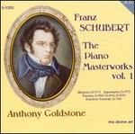 Schubert: The Piano Masterworks, Vol. 1