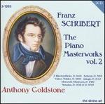 Schubert: The Piano Masterworks, Vol. 2