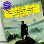 Schubert: Wanderer-Fantasie; Schumann: Fantasie Op.17