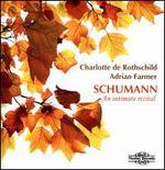 Schumann: An Intimate Recital