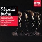 Schumann, Brahms: Musique de Chambre