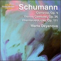 Schumann: Carnaval, Op. 9; Vienna Carnaval, Op. 26; Phantasiestücke, Op.111 -