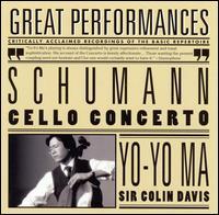 Schumann: Cello Concerto - Emanuel Ax (piano); Yo-Yo Ma (cello); Bavarian Radio Symphony Orchestra; Colin Davis (conductor)