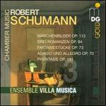 Schumann: Chamber Music, Vol. 3