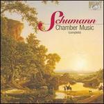 Schumann: Complete Chamber Music
