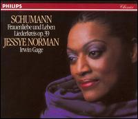 Schumann: Frauenliebe und Leben; Liederkreis - Irwin Gage (piano); Jessye Norman (soprano)