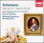 Schumann: Mass, Op. 147; Requiem, Op. 148