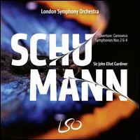 Schumann: Symphonies Nos 2 & 4 - London Symphony Orchestra; John Eliot Gardiner (conductor)