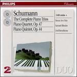 Schumann: The Complete Piano Trios; Piano Quartet; Piano Quintet