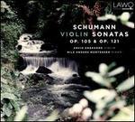 Schumann: Violin Sonatas, Op. 105 & Op. 121