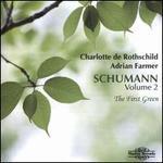 Schumann, Vol. 2: The First Green