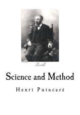Science and Method - Poincare, Henri, and Halsted, George Bruce (Translated by)