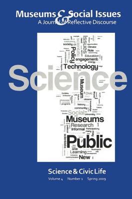 Science & Civic Life - Morrissey, Kris (Editor), and Garfinkle, Robert (Editor)