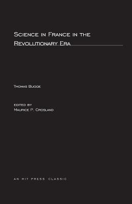 Science in France in the Revolutionary Era - Bugge, Thomas