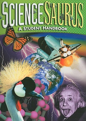 ScienceSaurus: A Student Handbook - Great Source Education Group (Creator)