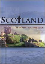 Scotland: Beauty and Majesty