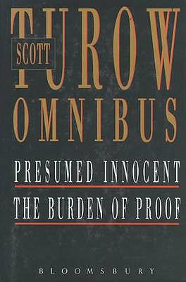 """Scott Turow Omnibus: """"Presumed Innocent"""", """"Burden of Proof"""" - Turow, Scott"""