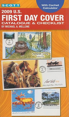 Scott U.S. First Day Cover Catalogue & Checklist - Mellone, Michael A