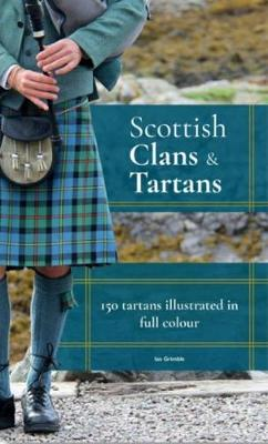 Scottish Clans & Tartans - Grimble, Ian