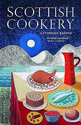 Scottish Cookery - Brown, Catherine