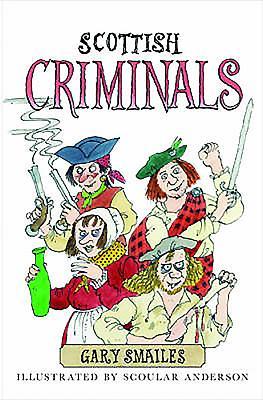 Scottish Criminals - Smailes, Gary