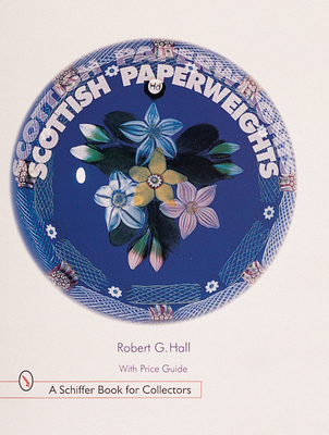 Scottish Paperweights - Hall, Robert G