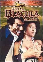 Scream, Blacula, Scream! - Bob Kelljan