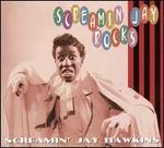 Screamin' Jay Rocks
