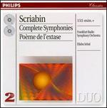 Scriabin: Complete Symphonies; Poème de l'extase