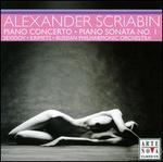 Scriabin: Piano Concerto; Piano Sonata No. 1