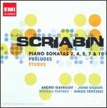 Scriabin: Piano Sonatas 2, 4, 5, 7 & 10; Pr�ludes; �tudes - Andrei Gavrilov (piano); Boris Giltburg (piano); Ian Fountain (piano); John Ogdon (piano); Mikhail Pletnev (piano);...