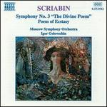 Scriabin: Symphony 3; Poem of Ecstasy