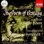 Scriabin: The Poem of Ecstasy; Loeffler: A Pagan Poem; Glazounov: Raymonda