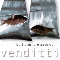 Se L'amore e Amore: Best of Antonello Venditti - Antonello Venditti