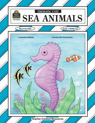 Sea Animals Thematic Unit - Williams, Diane