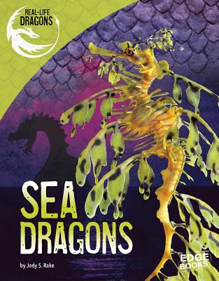 Sea Dragons - Rake, Jody S