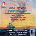 Sea Fever: Roderick Williams Sings Baritone Arias by British Composers