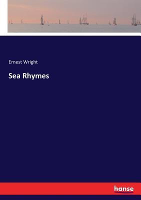 Sea Rhymes - Wright, Ernest