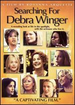 Searching for Debra Winger - Rosanna Arquette