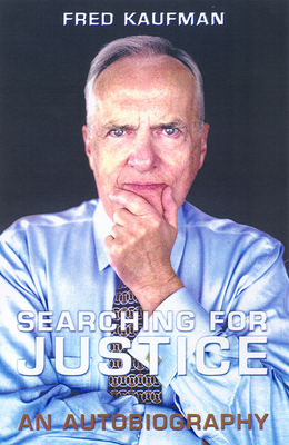 Searching for Justice: An Autobiography - Kaufman, Fred